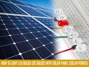 how to light LED with solar panel