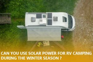 Can you use solar power for RV camping during the winter season