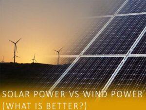Solar Power Vs Wind Power